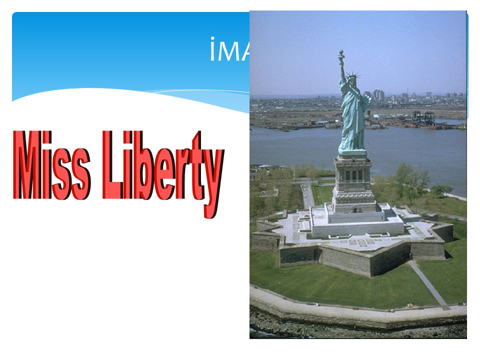 İMAJ Miss Liberty