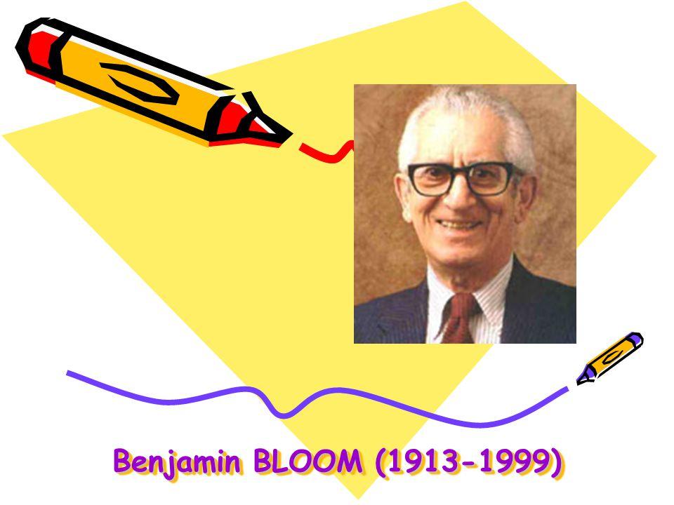 Benjamin BLOOM (1913-1999)