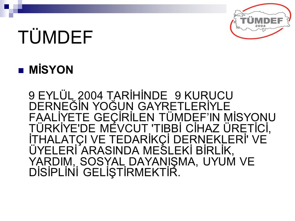 TÜMDEF MİSYON.