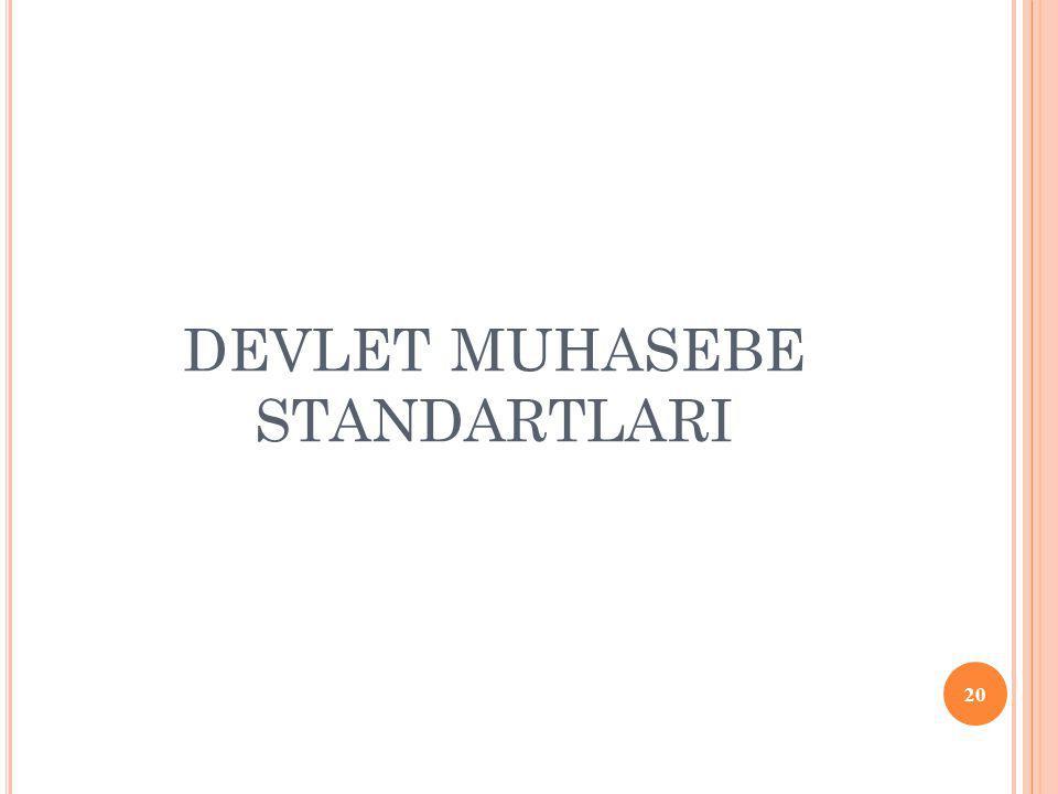 DEVLET MUHASEBE STANDARTLARI