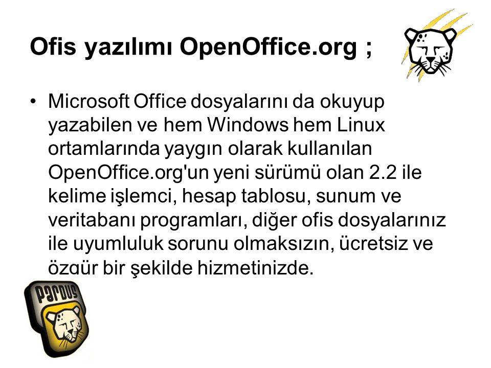 Ofis yazılımı OpenOffice.org ;