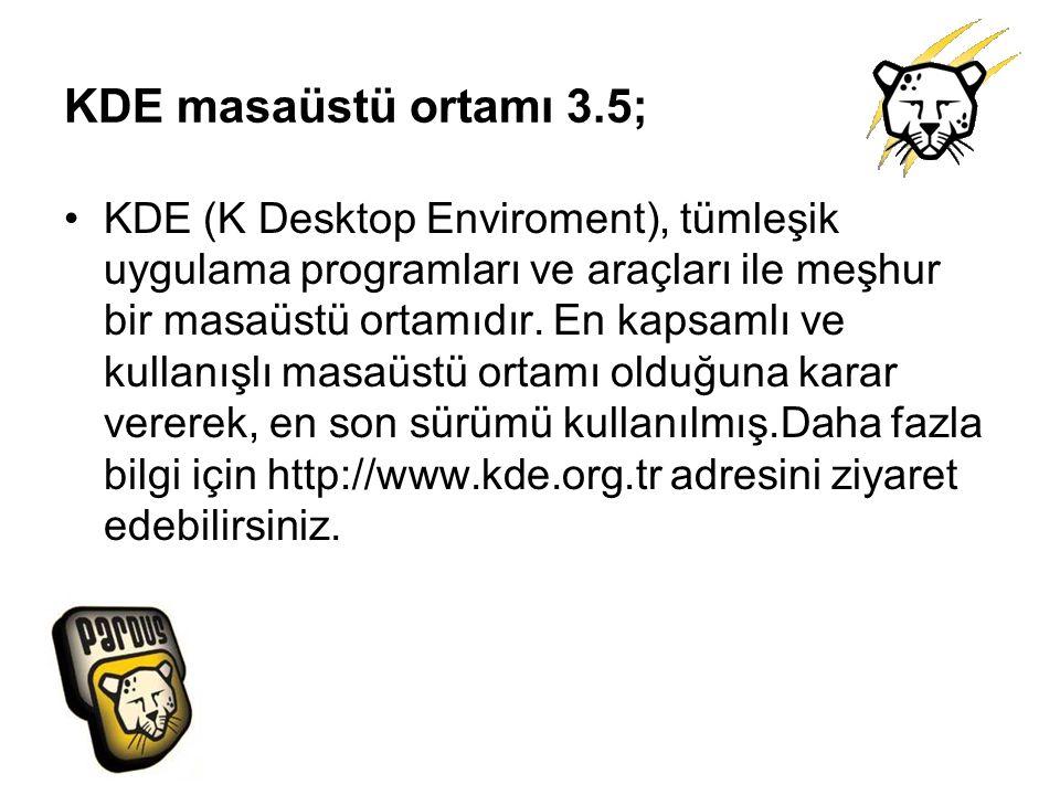 KDE masaüstü ortamı 3.5;