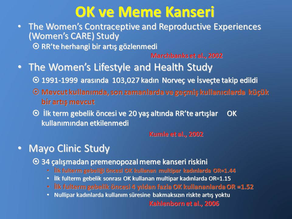OK ve Meme Kanseri The Women's Lifestyle and Health Study