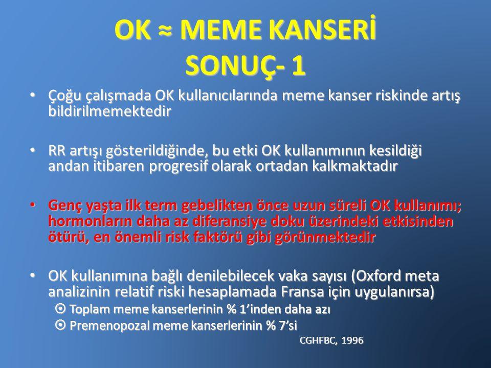 OK ≈ MEME KANSERİ SONUÇ- 1