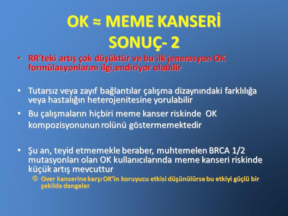 OK ≈ MEME KANSERİ SONUÇ- 2