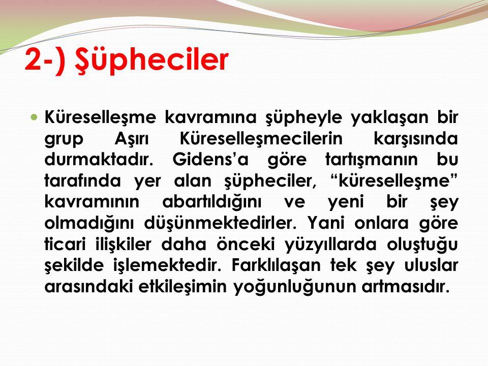 2-) Şüpheciler