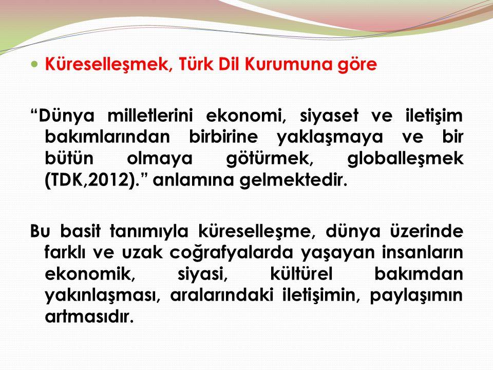 Küreselleşmek, Türk Dil Kurumuna göre