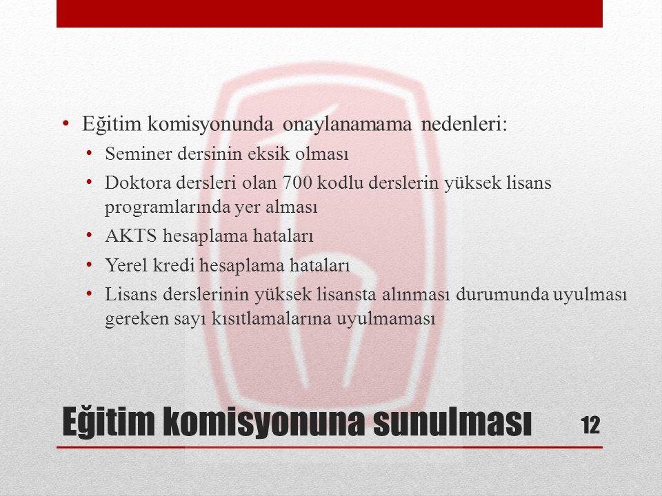 Eğitim komisyonuna sunulması