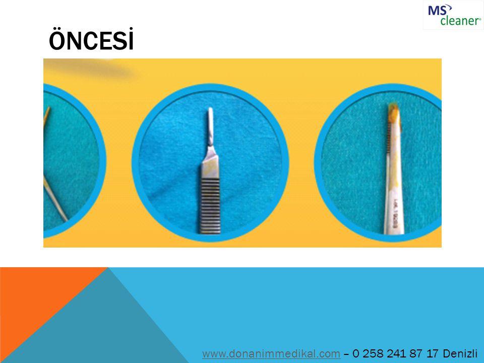 ÖNCESİ www.donanimmedikal.com – 0 258 241 87 17 Denizli