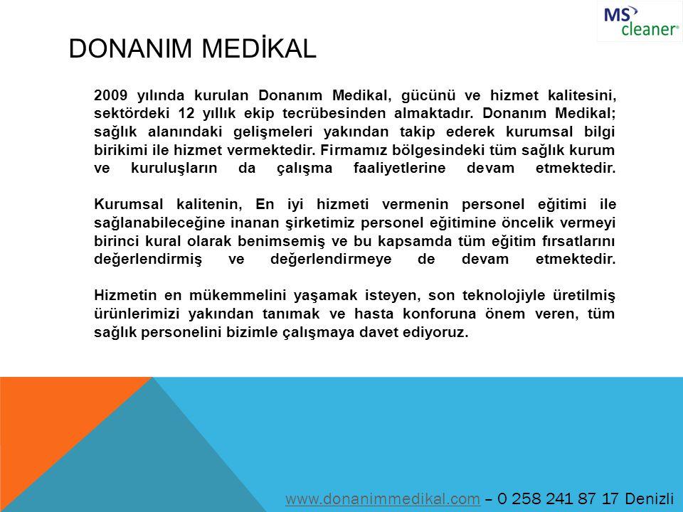 DONANIM MEDİKAL www.donanimmedikal.com – 0 258 241 87 17 Denizli
