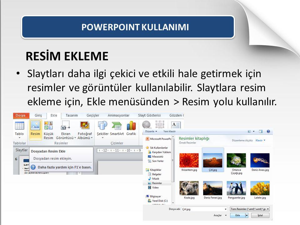 POWERPOINT KULLANIMI RESİM EKLEME.