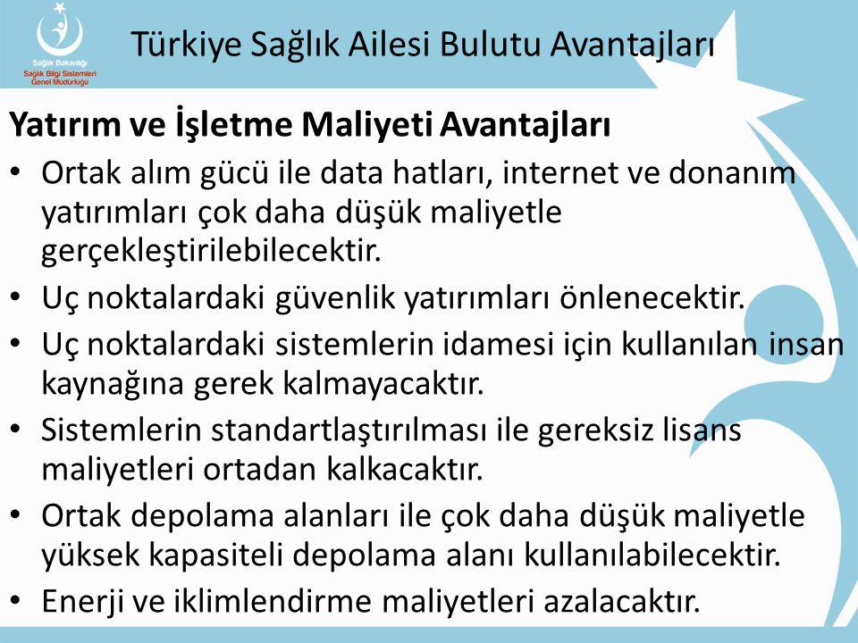 Türkiye Sağlık Ailesi Bulutu Avantajları
