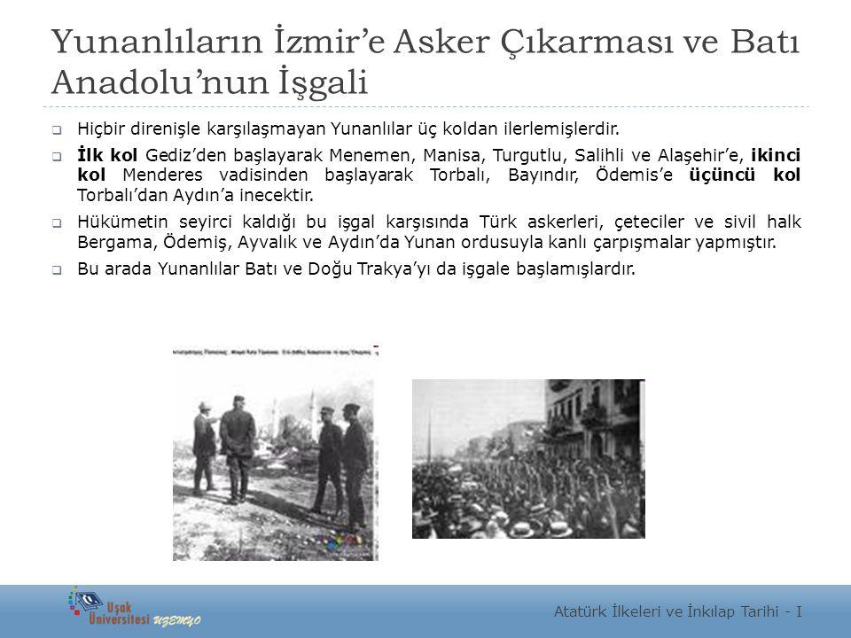 Yunanlıların İzmir'e Asker Çıkarması ve Batı Anadolu'nun İşgali