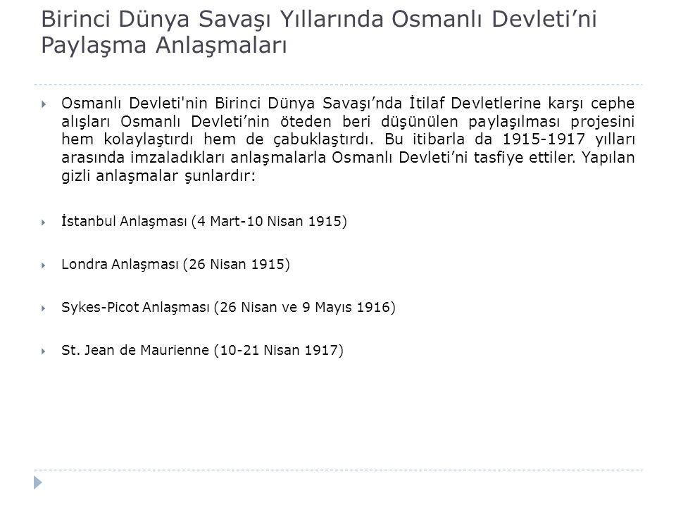 Birinci Dünya Savaşı Yıllarında Osmanlı Devleti'ni Paylaşma Anlaşmaları