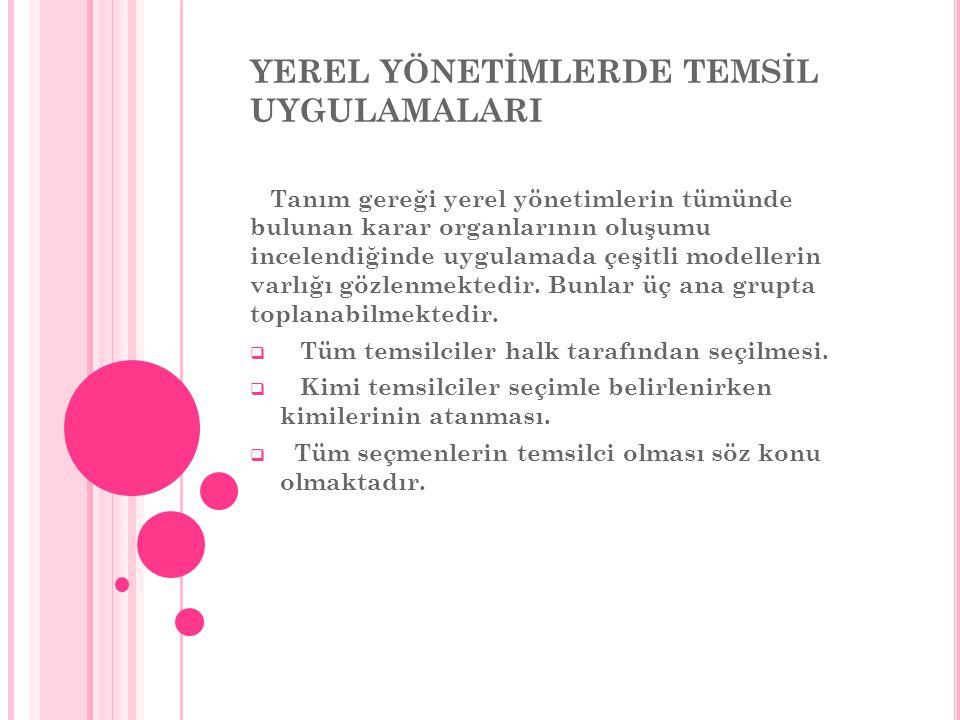 YEREL YÖNETİMLERDE TEMSİL UYGULAMALARI