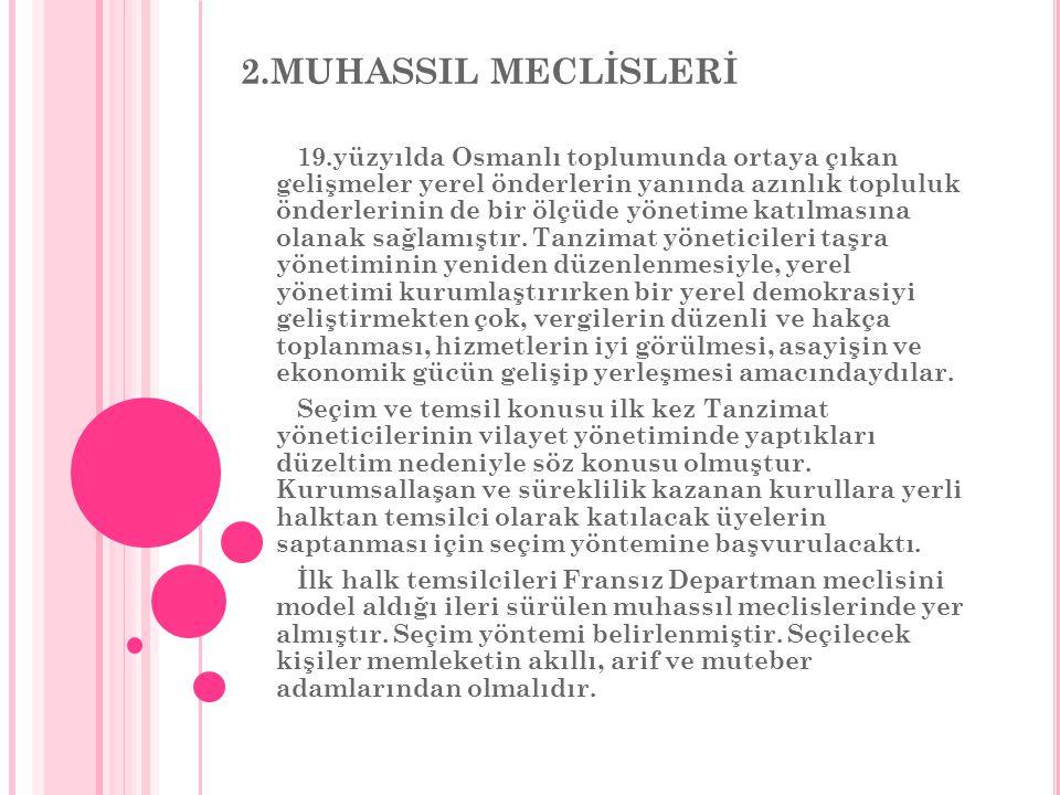 2.MUHASSIL MECLİSLERİ