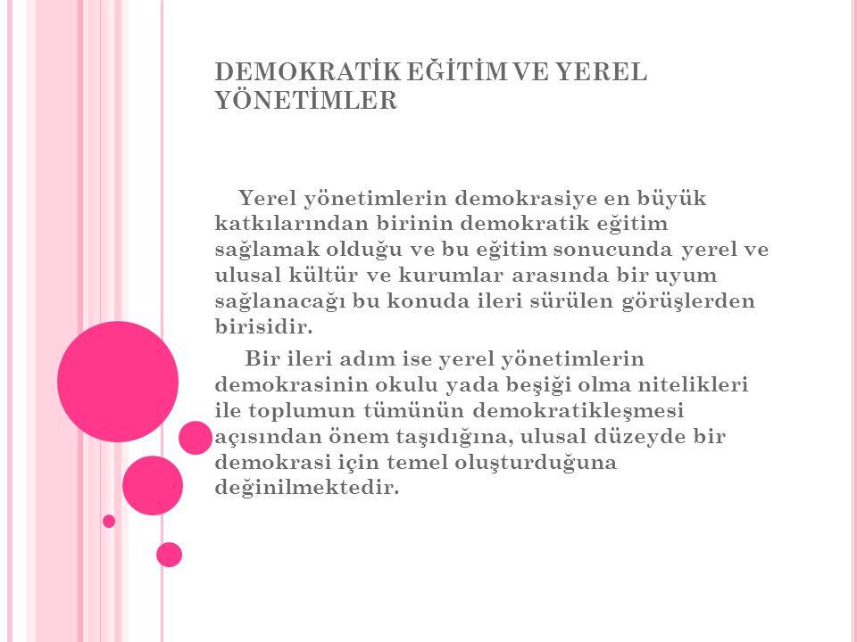 DEMOKRATİK EĞİTİM VE YEREL YÖNETİMLER