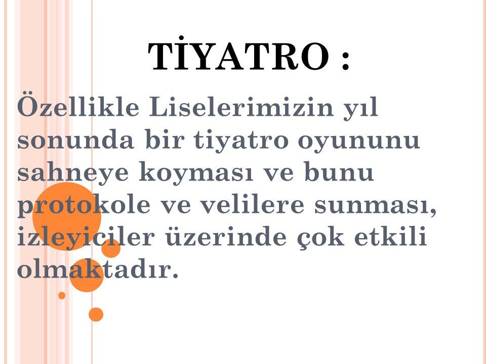 TİYATRO :