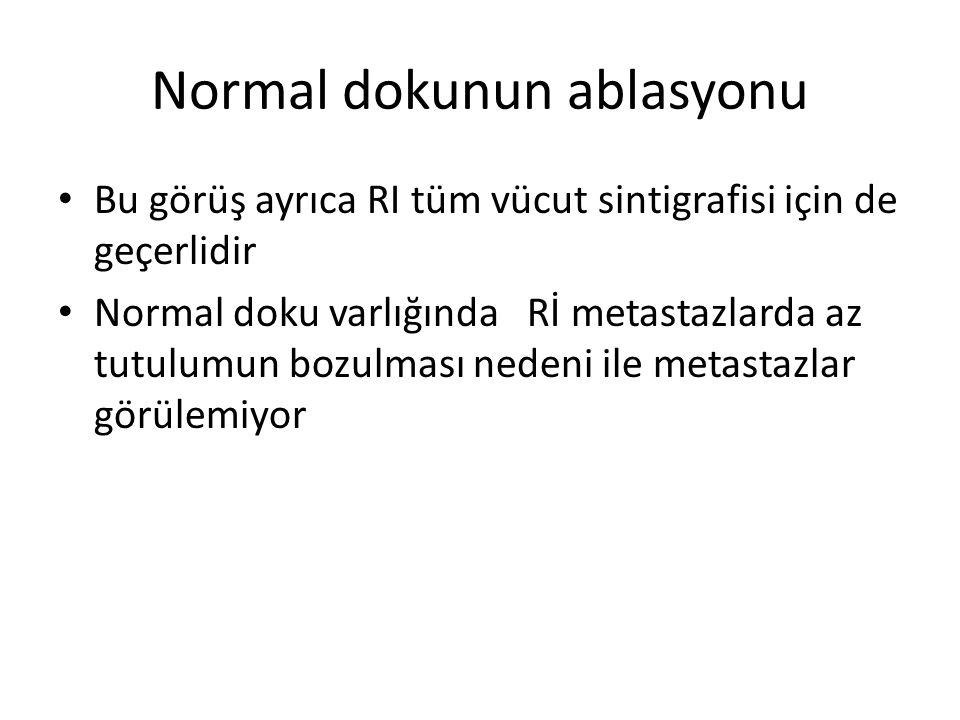 Normal dokunun ablasyonu