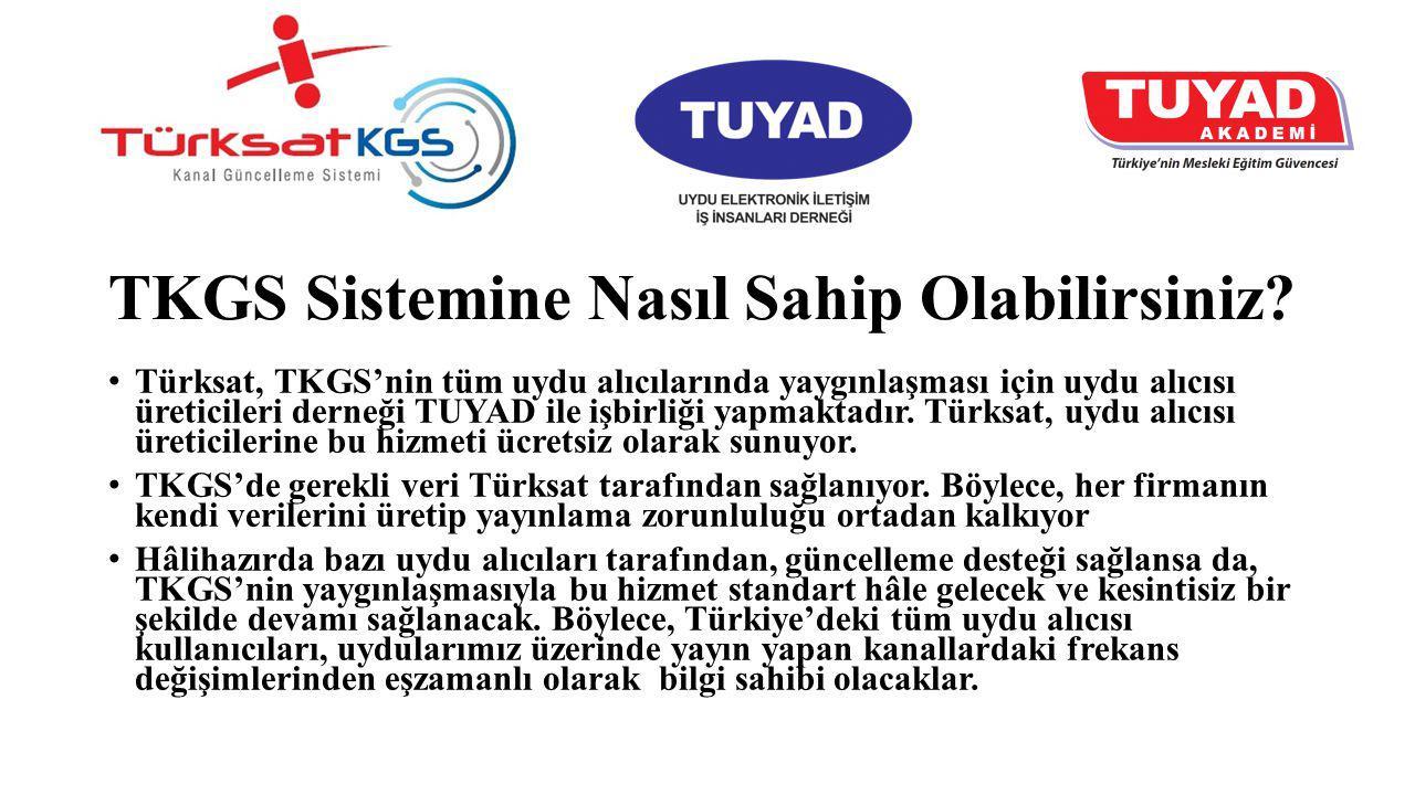 TKGS Sistemine Nasıl Sahip Olabilirsiniz