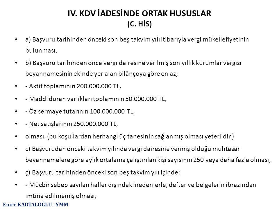 IV. KDV İADESİNDE ORTAK HUSUSLAR (C. HİS)