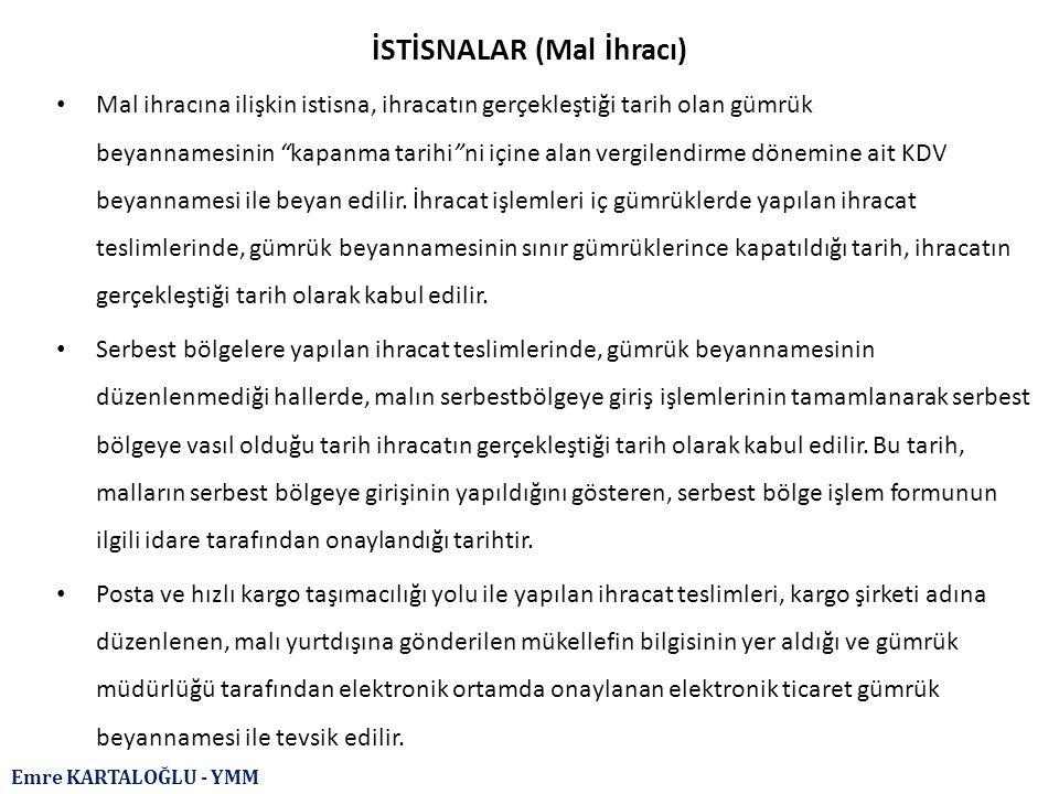 İSTİSNALAR (Mal İhracı)