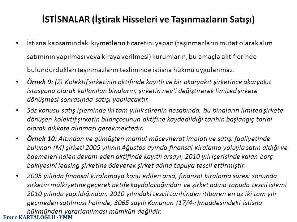 İSTİSNALAR (İştirak Hisseleri ve Taşınmazların Satışı)