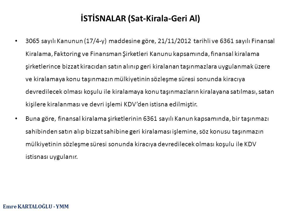 İSTİSNALAR (Sat-Kirala-Geri Al)