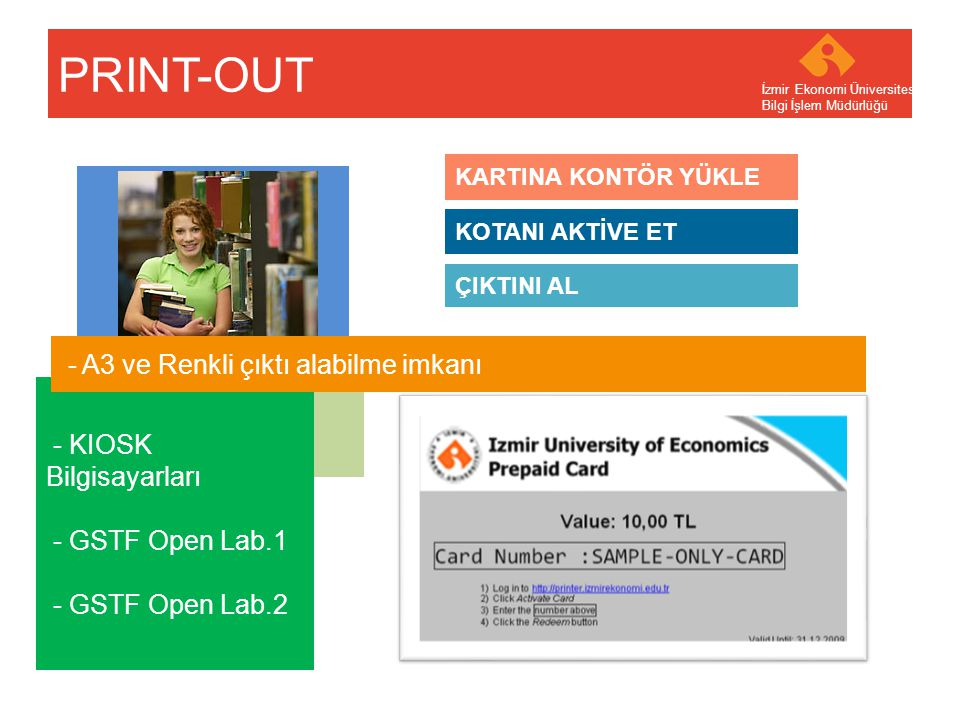 PRINT-OUT - KIOSK Bilgisayarları - GSTF Open Lab.1 - GSTF Open Lab.2