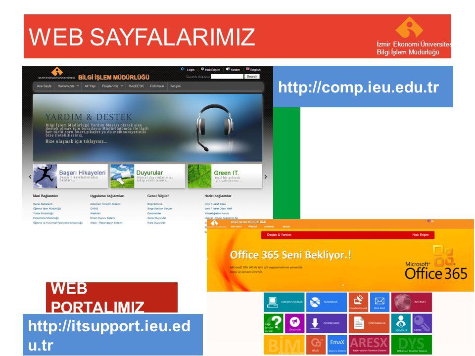 WEB SAYFALARIMIZ http://comp.ieu.edu.tr WEB PORTALIMIZ