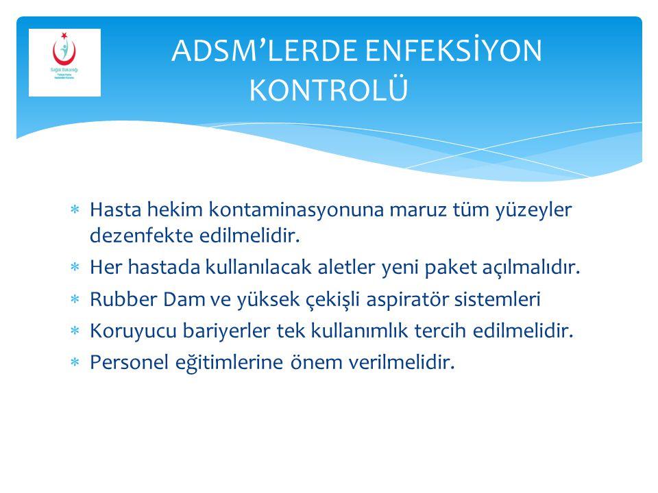 ADSM'LERDE ENFEKSİYON KONTROLÜ