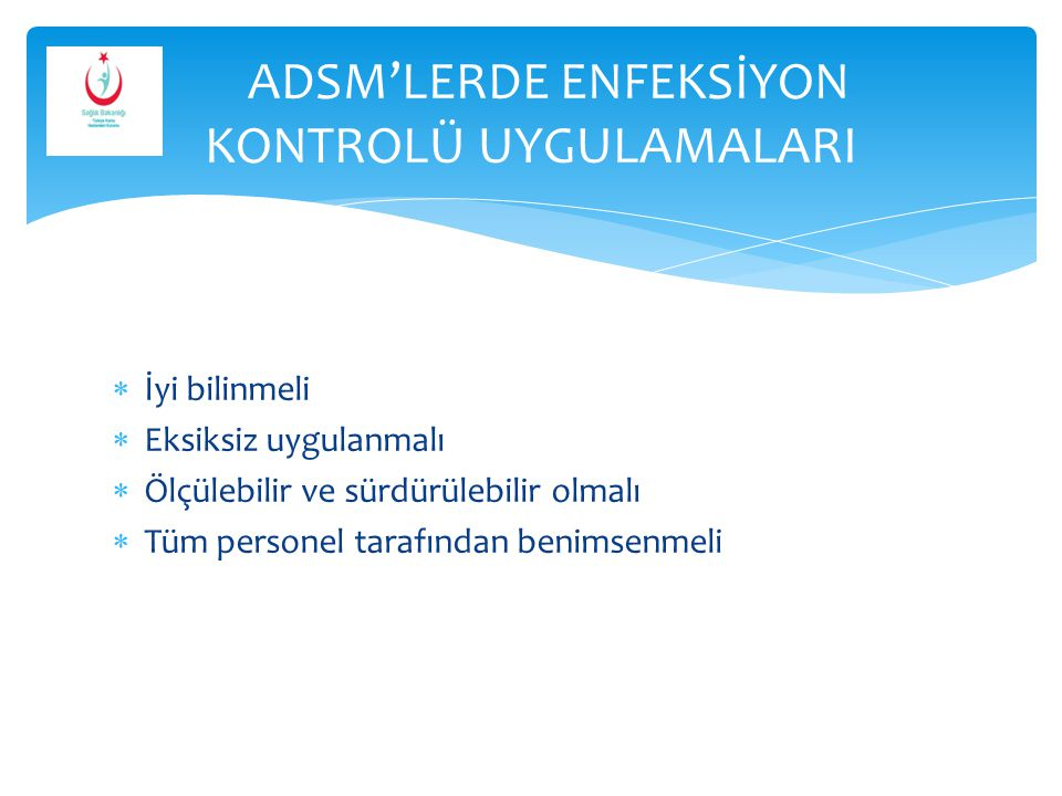 ADSM'LERDE ENFEKSİYON KONTROLÜ UYGULAMALARI