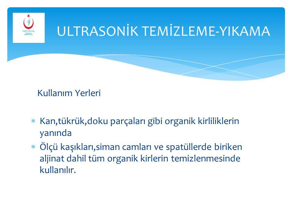 ULTRASONİK TEMİZLEME-YIKAMA