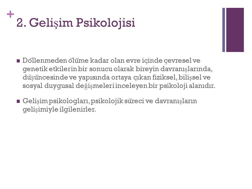 2. Gelişim Psikolojisi