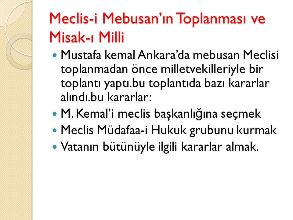 Meclis-i Mebusan'ın Toplanması ve Misak-ı Milli