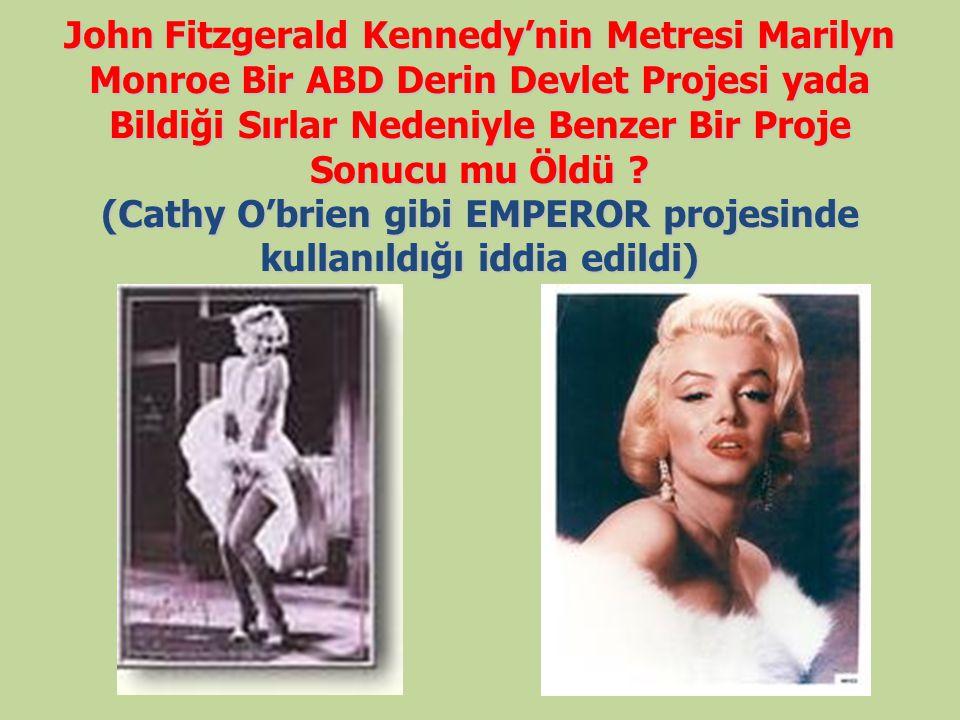 John Fitzgerald Kennedy'nin Metresi Marilyn Monroe Bir ABD Derin Devlet Projesi yada Bildiği Sırlar Nedeniyle Benzer Bir Proje Sonucu mu Öldü .