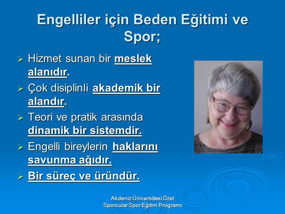 Engelliler için Beden Eğitimi ve Spor;