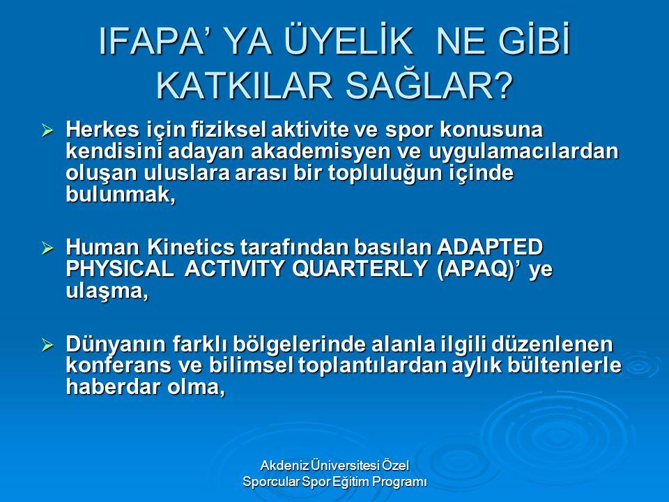 IFAPA' YA ÜYELİK NE GİBİ KATKILAR SAĞLAR