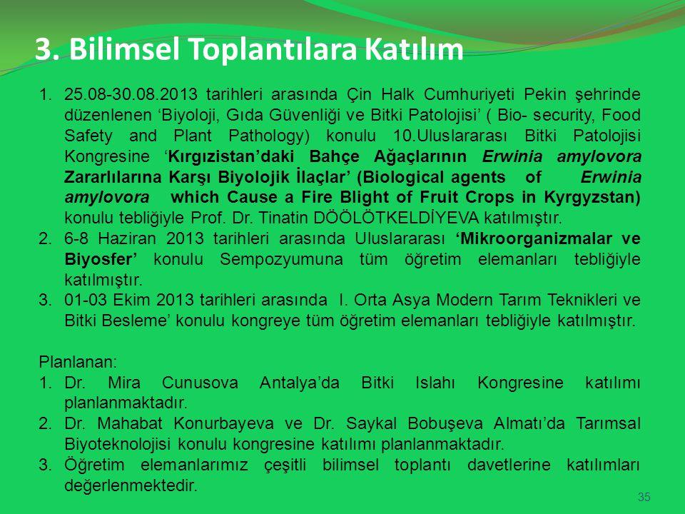 3. Bilimsel Toplantılara Katılım