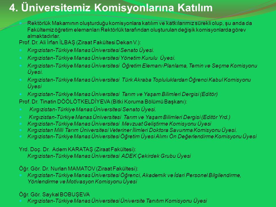 4. Üniversitemiz Komisyonlarına Katılım