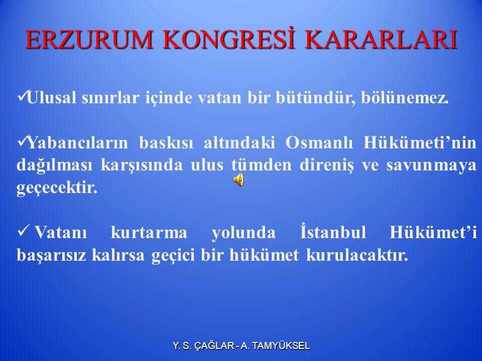 ERZURUM KONGRESİ KARARLARI