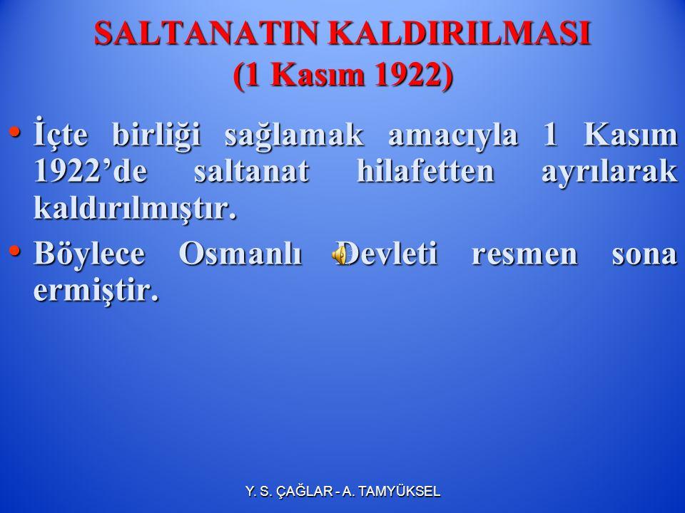 SALTANATIN KALDIRILMASI (1 Kasım 1922)