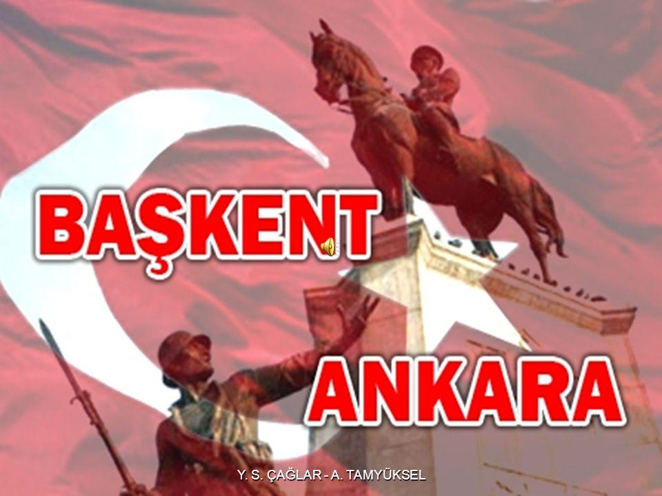 Ankara nın Başkent Oluşu (13 Ekim 1923)
