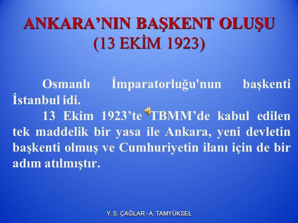 ANKARA'NIN BAŞKENT OLUŞU (13 EKİM 1923)