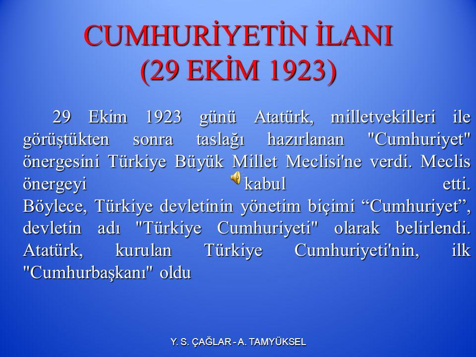 CUMHURİYETİN İLANI (29 EKİM 1923)