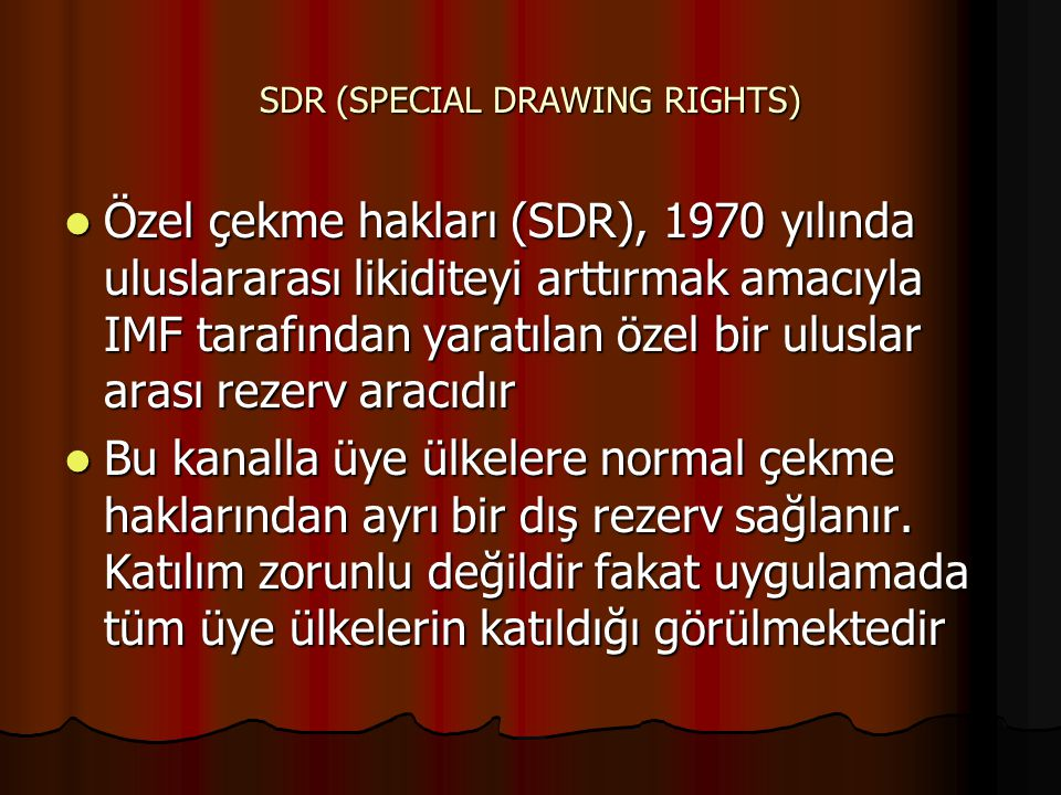 SDR (SPECIAL DRAWING RIGHTS)