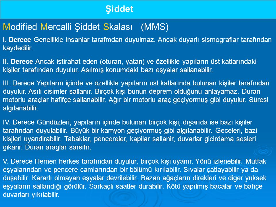 Modified Mercalli Şiddet Skalası (MMS)