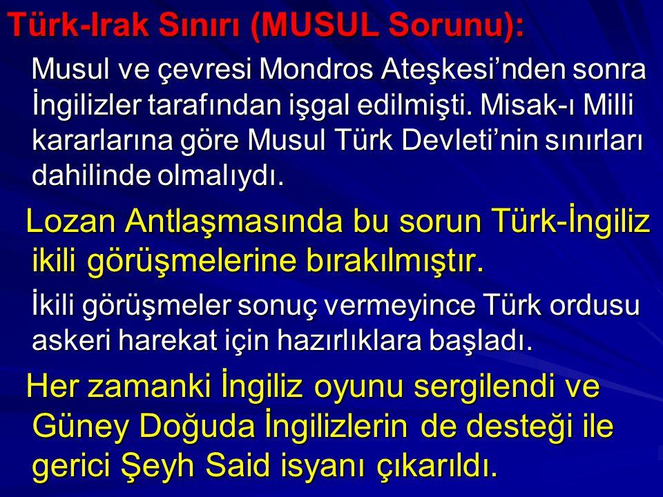 Türk-Irak Sınırı (MUSUL Sorunu):