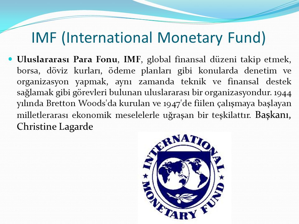 IMF (International Monetary Fund)