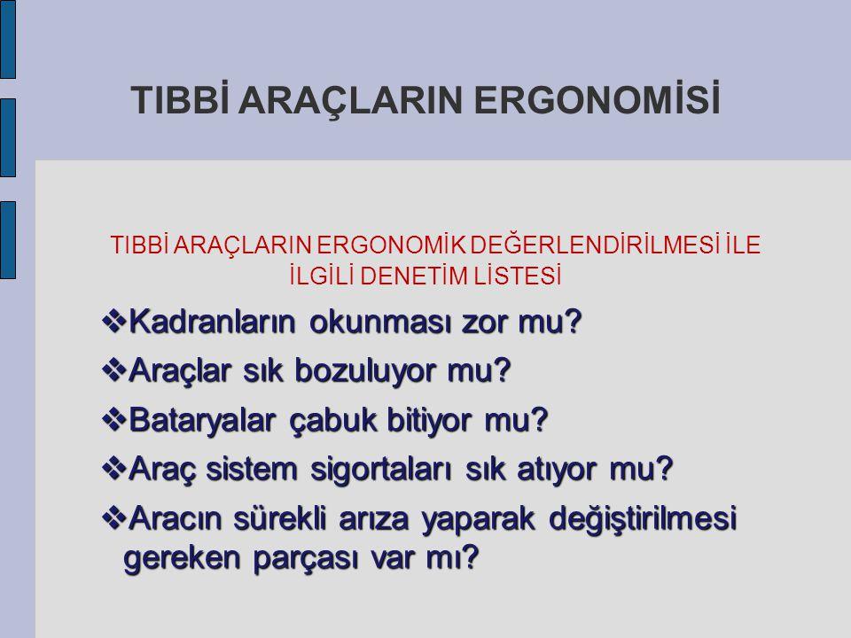 TIBBİ ARAÇLARIN ERGONOMİSİ